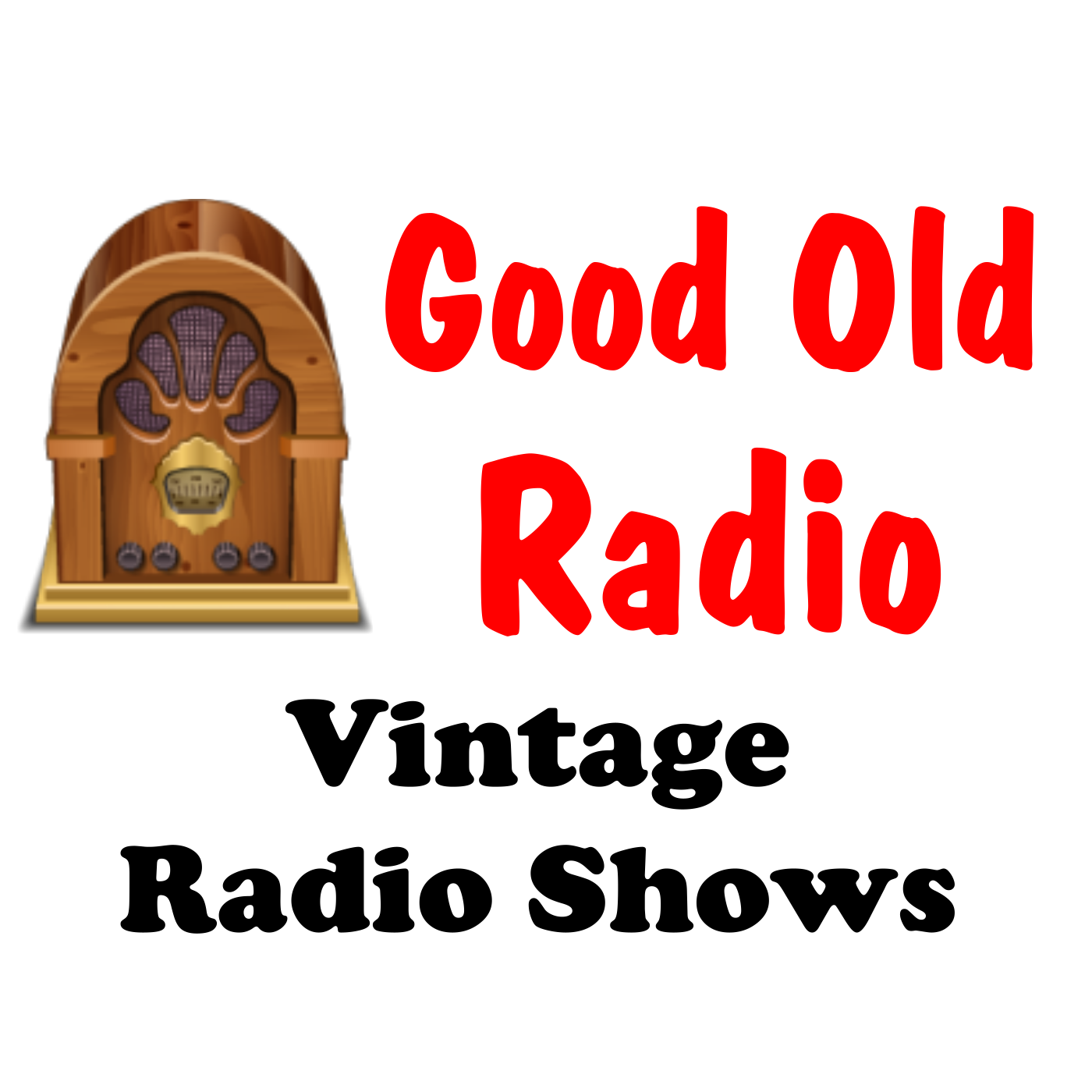 Good Old Radio - Vintage Radio Shows on Apple Podcasts